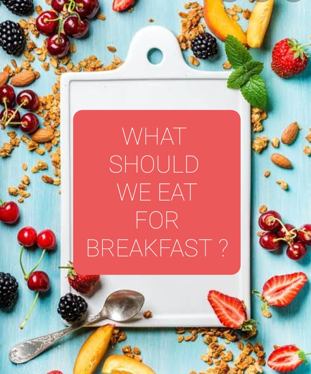 What should we eat for breakfast ?