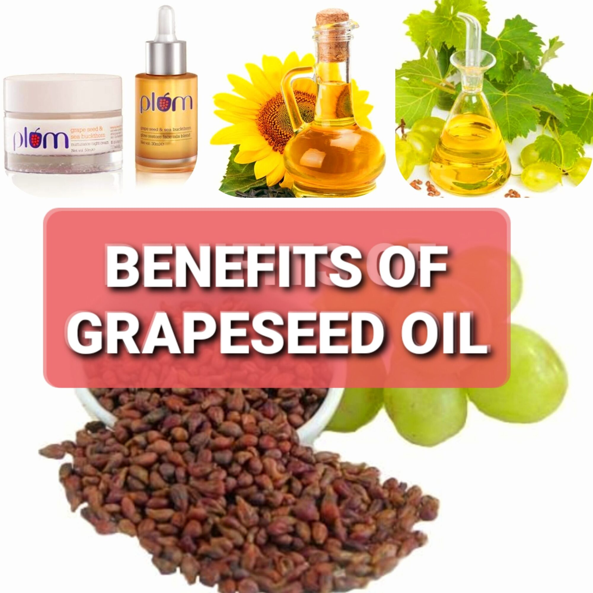 benefits of grapeseeds oil